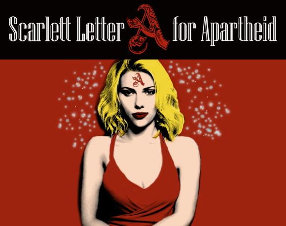 La lettera scarlatta dell'infamia marchiata sulla fronte di Scarlett Johansson in un manifesto degli agit-prop per il boicottaggio anti-israeliano