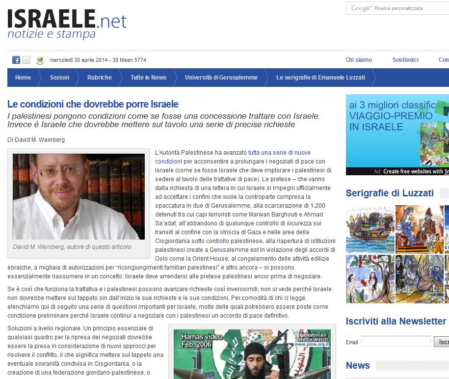 """Si veda anche: """"Le condizioni che dovrebbe porre Israele"""", di David M. Weinberg"""