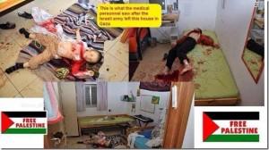 """La didascalia dice: """"Ecco cosa ha visto il personale medico dopo che l'esercito israeliano ha lasciato questa casa di Gaza"""". Ma le foto sono quelle dei bambini della famiglia Fogel ammazzati insieme a padre e madre, nella loro casa a Itamar l'11 marzo 2011, da due terroristi palestinesi. Chi ha messo in circolazione il falso non si è nemmeno preso la briga di cancellare la tipica mezuzah ebraica sullo stipite della porta nella terza foto. Cliccare per ingrandire. Attenzione: contenuto esplicito"""