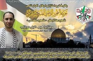 «Il Movimento di Liberazione Nazionale Palestinese-Fatah annuncia la morte del suo eroico martire, Il Martire di Gerusalemme Mutaz Ibrahim Khalil Hijazi che ha effettuato l'assassinio del rabbino Yehuda Glick e che è salito al cielo giovedì 30 ottobre 2014, dopo uno scontro a fuoco con le forze di occupazione sioniste a Gerusalemme» (Dalla pagina principale di Fatah su Facebook, 30.1014)